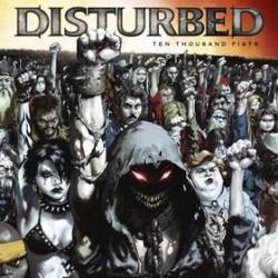 Disturbed (USA-1) : Ten Thousand Fists